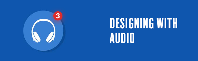 designing with audio